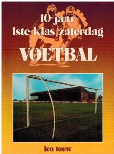 10 jaar 1ste Klas Zaterdag Voetbal