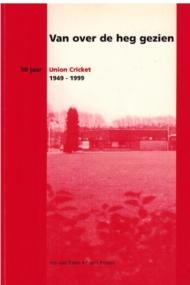 50 jaar Union Cricket 1949-1999