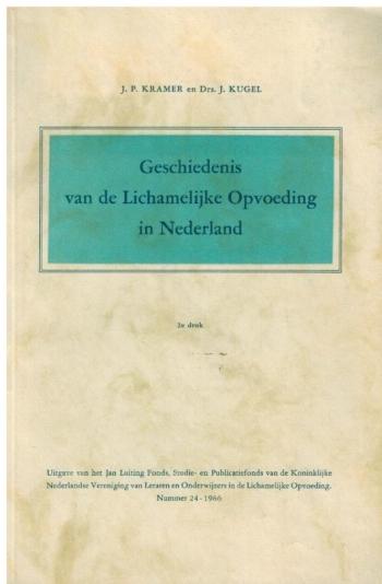 Geschiedenis van de Lichamelijke Opvoeding in Nederland