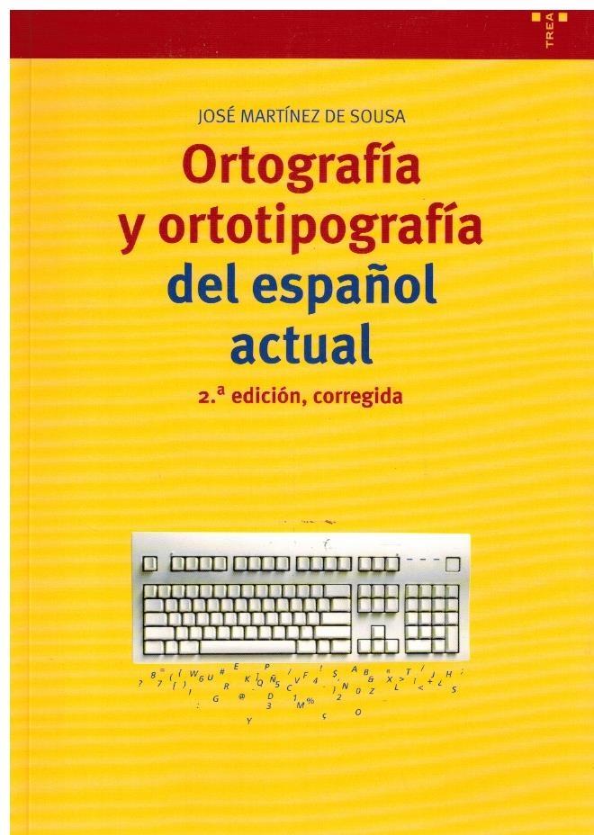 Ortografia y ortotipografia