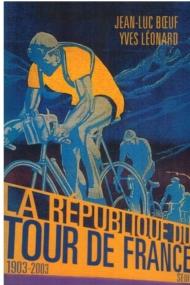 Republique du Tour de France 1903-2003