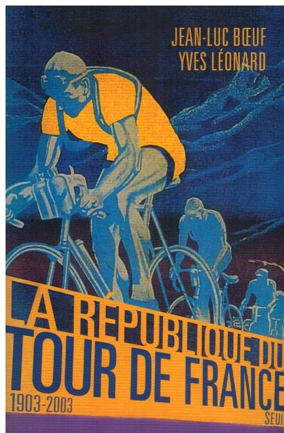Republique du Tour de France 1903-2003