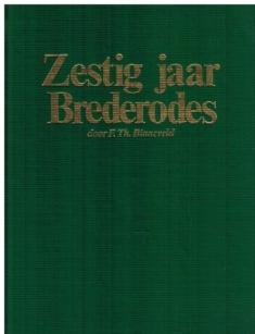 Zestig jaar Brederodes