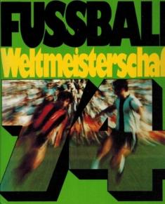 Fussball Weltmeisterschaft 1974