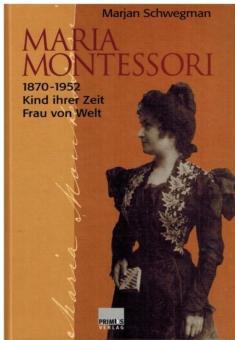 Maria Montessori 1870-1952