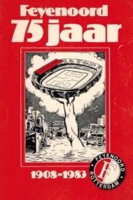 Feyenoord 75 jaar 1908-1983