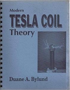 Modern Tesla Coil Design Theory