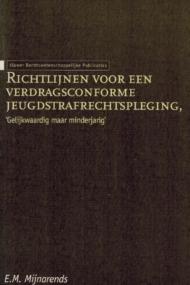 Richtlijnen voor een verdragsconforme jeugdstrafrechtspleging