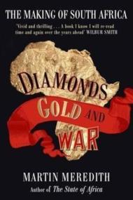 Diamonds, Gold and War