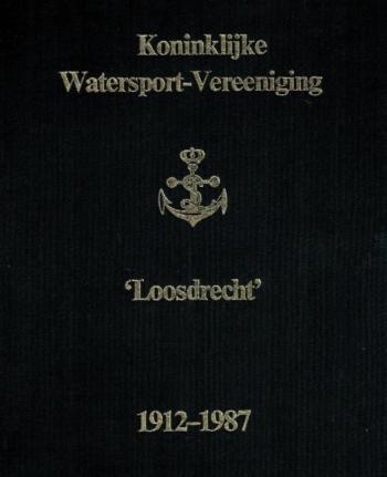 Watersport-Veereniging Loosdrecht 1921-1987