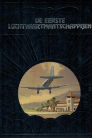 De eerste luchtvaartmaatschappijen. De geschiedenis van de luchtvaart