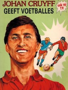 Johan Cruyff geeft voetballes