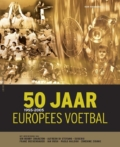 50 Jaar Europees Voetbal