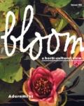 Bloom. A horti-cultural view.
