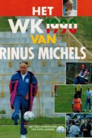 Het WK 1990 van Rinus Michels