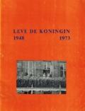 Leve de Koningin 1948-1973