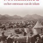 Mohammed en het ontstaan van de islam