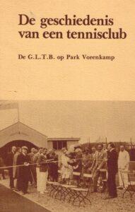 De geschiedenis van een tennisclub