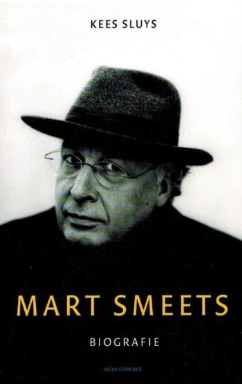 Mart Smeets - Biografie