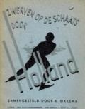 Zwerven op de schaats door Holland