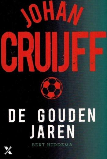 Johan Cruijff : De gouden jaren