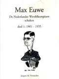 Max Euwe. De Nederlandse Wereldkampioen schaken