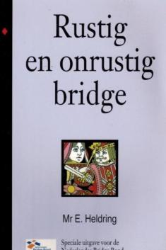 Rustig en onrustig Bridge