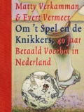 40 jaar betaald voetbal in Nederland