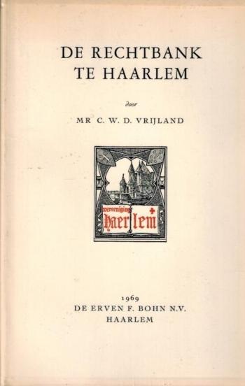 De Rechtbank te Haarlem