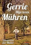 Gerrie Muhren. Mijn leven