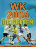WK 2006. De feiten