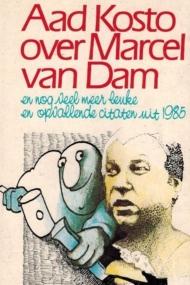 Aad Kosto over Marcel van Dam