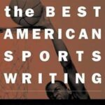 Best American Sports Writing 2004