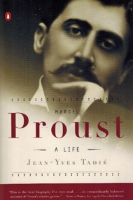 Marcel Proust. A Life