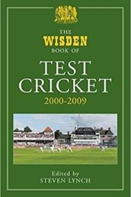 Wisden Book of Test Cricket 2000-2009
