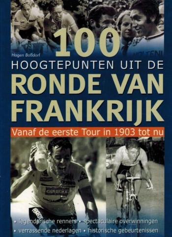 100 hoogtepunten uit de Ronde van Frankrijk