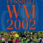Fussball WM 2002