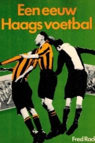 Een Eeuw Haags Voetbal
