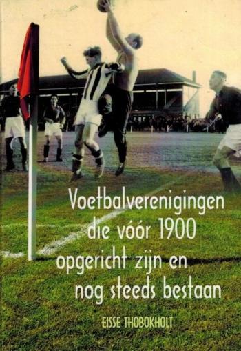 Voetbalverenigingen die voor 1900 zijn opgericht