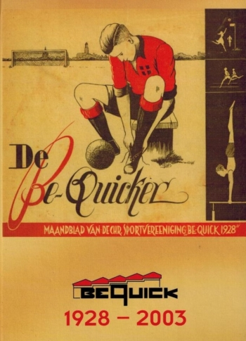 Be Quick 1928-2003 Jubileumboek