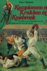 Kampioenen en Krukken in Kniebroek