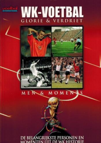 WK-Voetbal Glorie & Verdriet