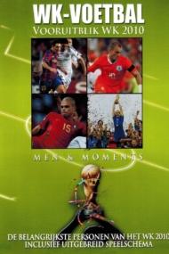 WK Voetbal vooruitblik WK 2010