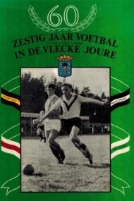 Zestig jaar Voetbal in de Vlecke Joure
