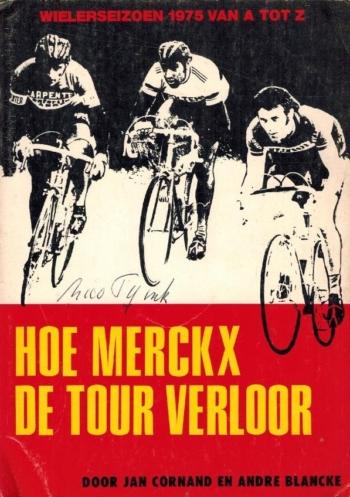 Hoe Merckx de Tour verloor