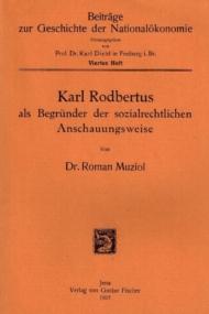 Karl Rodbertus als Begrunder