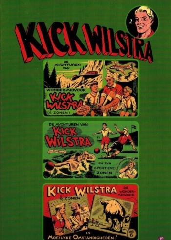Kick Wilstra de wonder-midvoor
