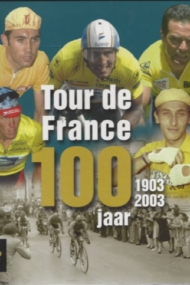 Tour de France 100 jaar 1903-2003