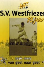 Westfriezen 75 Jaar 1930-2005