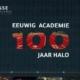 Eeuwige Academie 100 jaar HALO